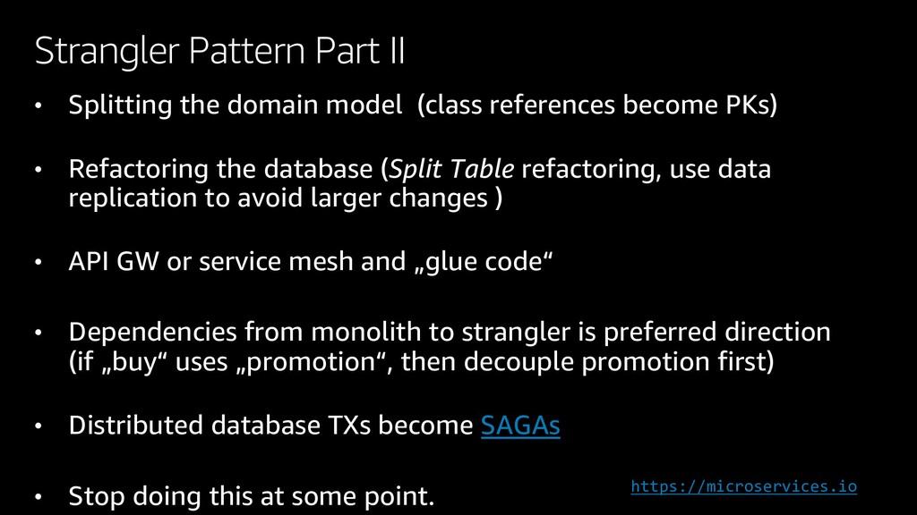 Strangler Pattern Part II • Splitting the domai...