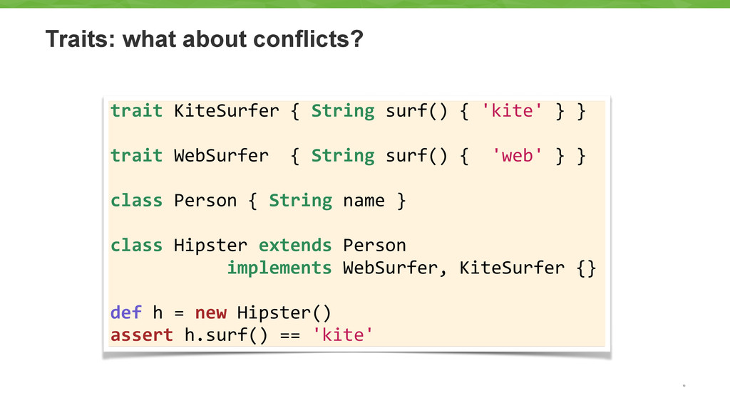 Traits: what about conflicts? 13 trait KiteS...