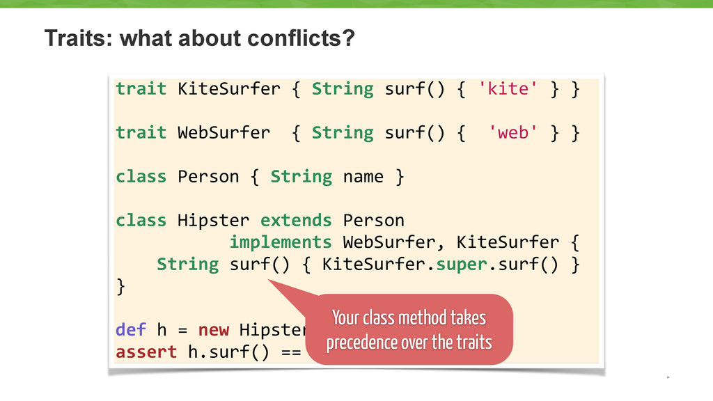 Traits: what about conflicts? 14 trait KiteS...