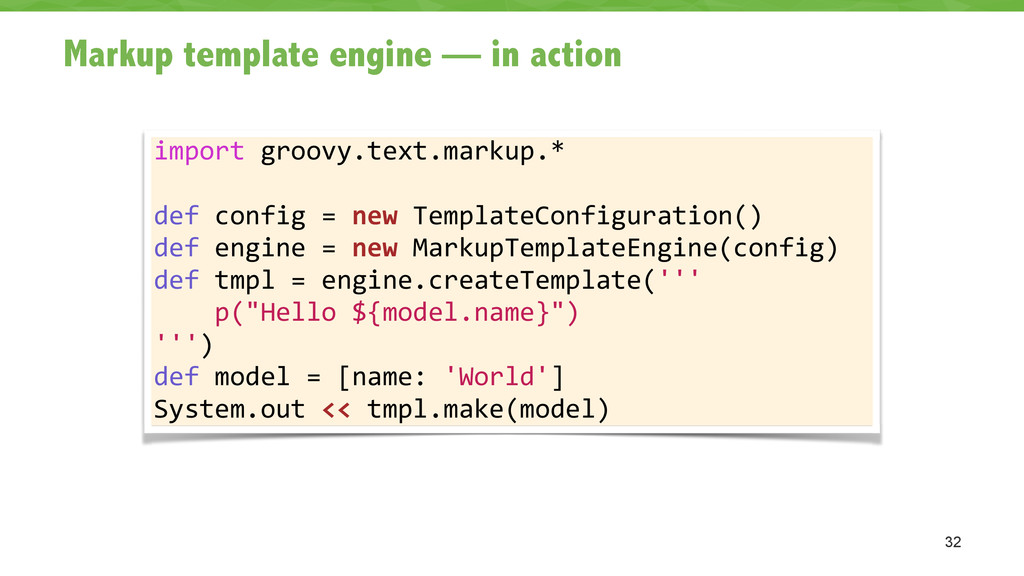 Markup template engine — in action 32 import ...