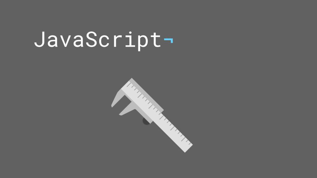 JavaScript¬
