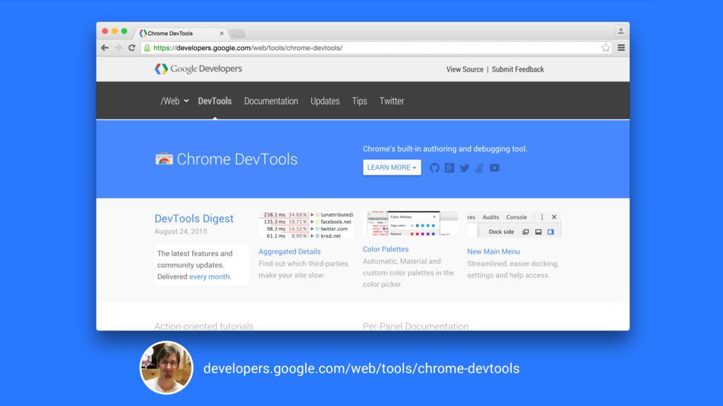 developers.google.com/web/tools/chrome-devtools