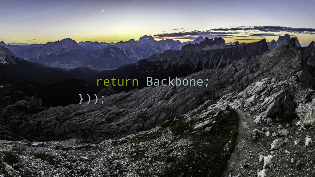 return Backbone; }));