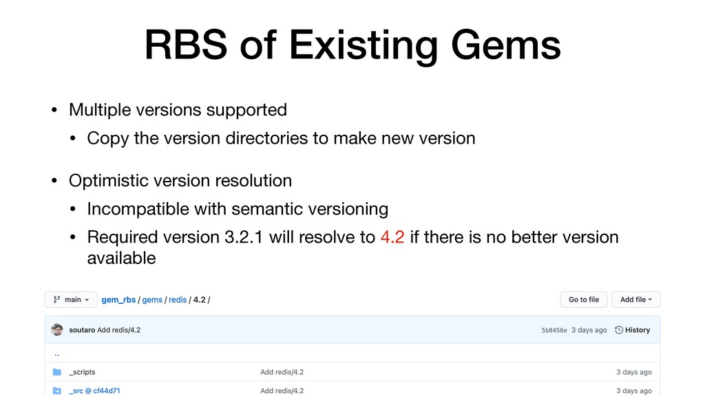 RBS of Existing Gems • Multiple versions suppor...