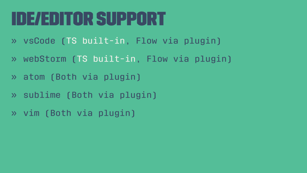 IDE/Editor support » vsCode (TS built-in, Flow ...