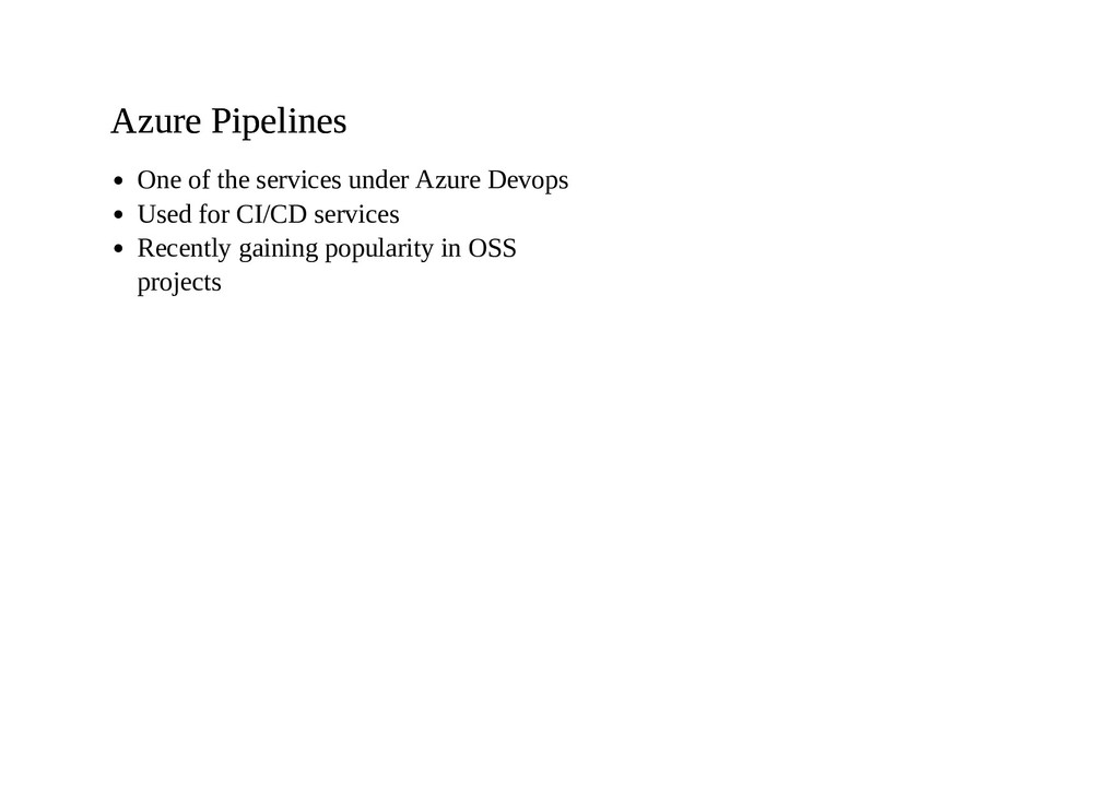 Azure Pipelines Azure Pipelines One of the serv...