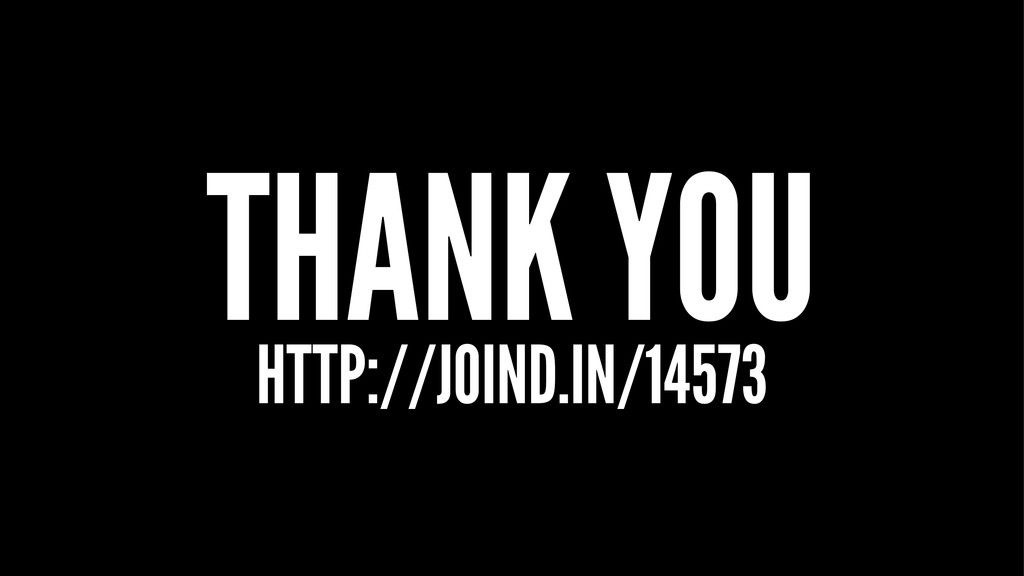 THANK YOU HTTP://JOIND.IN/14573