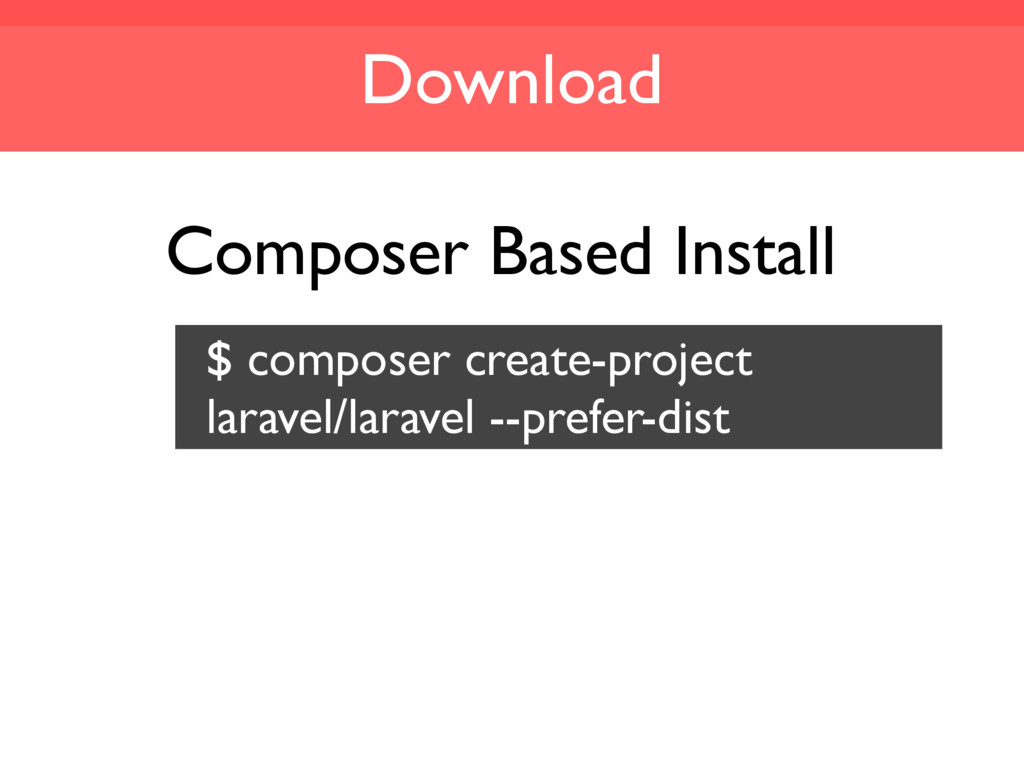 Download Composer Based Install $ composer crea...