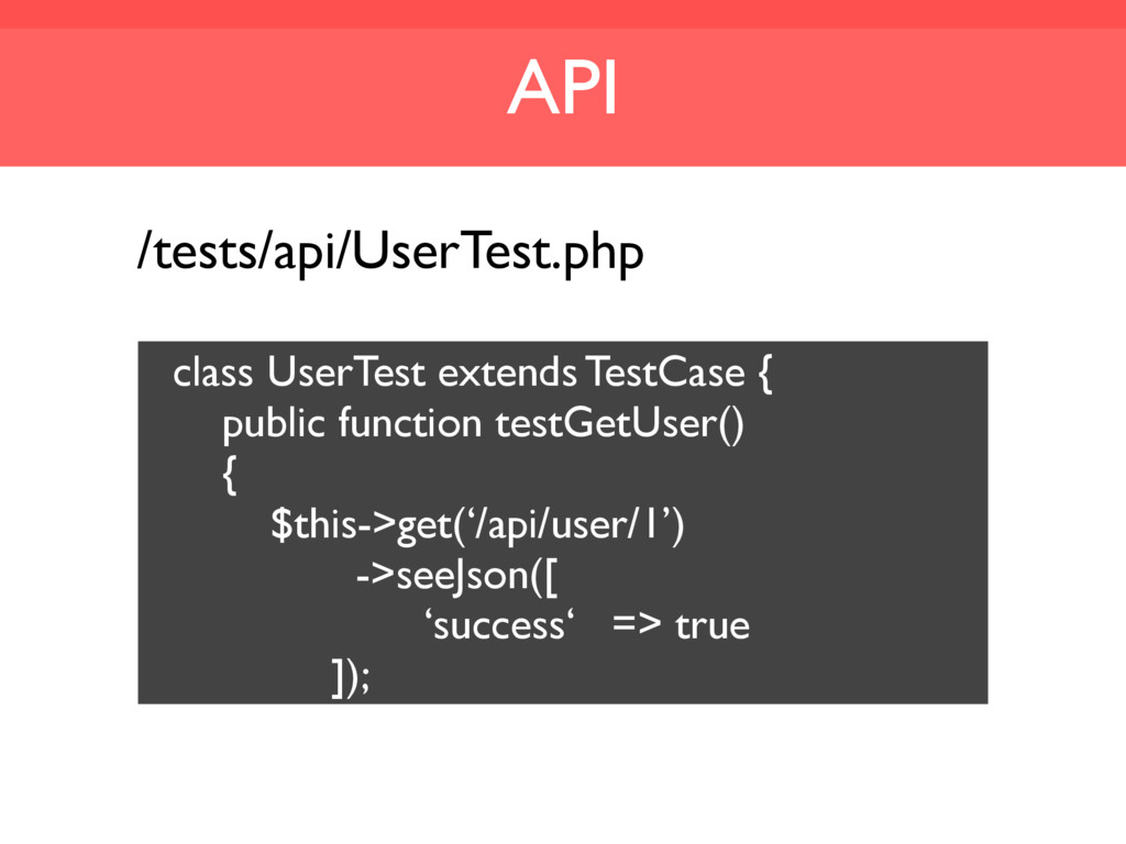API /tests/api/UserTest.php class UserTest exte...