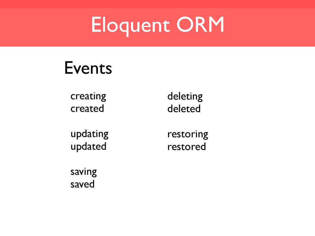 Eloquent ORM creating created updating updated ...