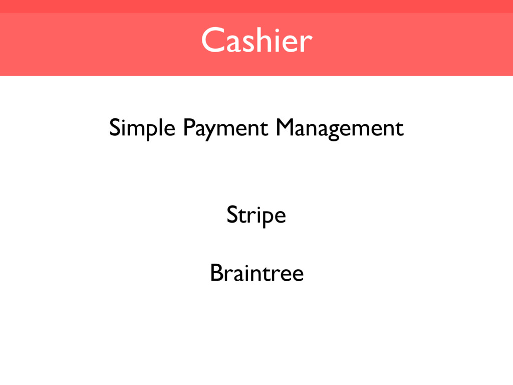 Cashier Simple Payment Management Stripe Braint...
