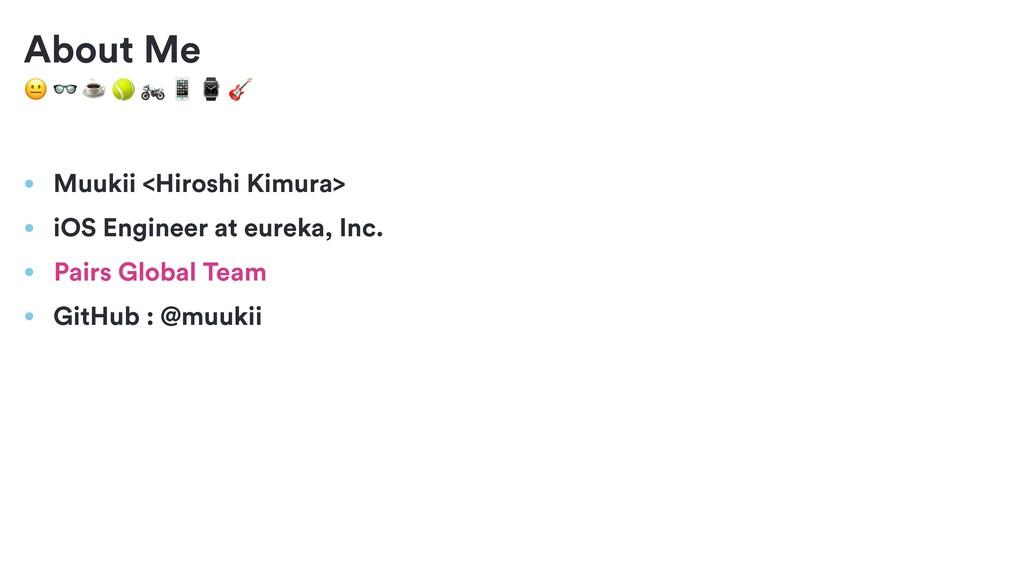 ☕    ⌚  About Me • Muukii <Hiroshi Kimura> • ...