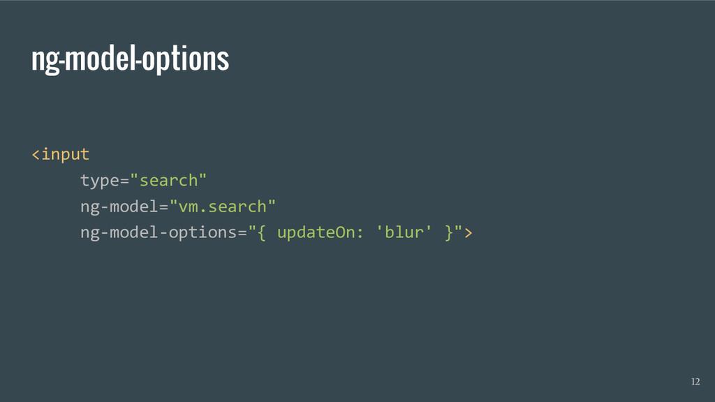 "ng-model-options <input type=""search"" ng-model=..."