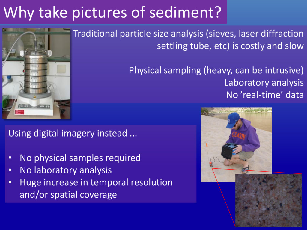 Why take pictures of sediment? Traditional part...