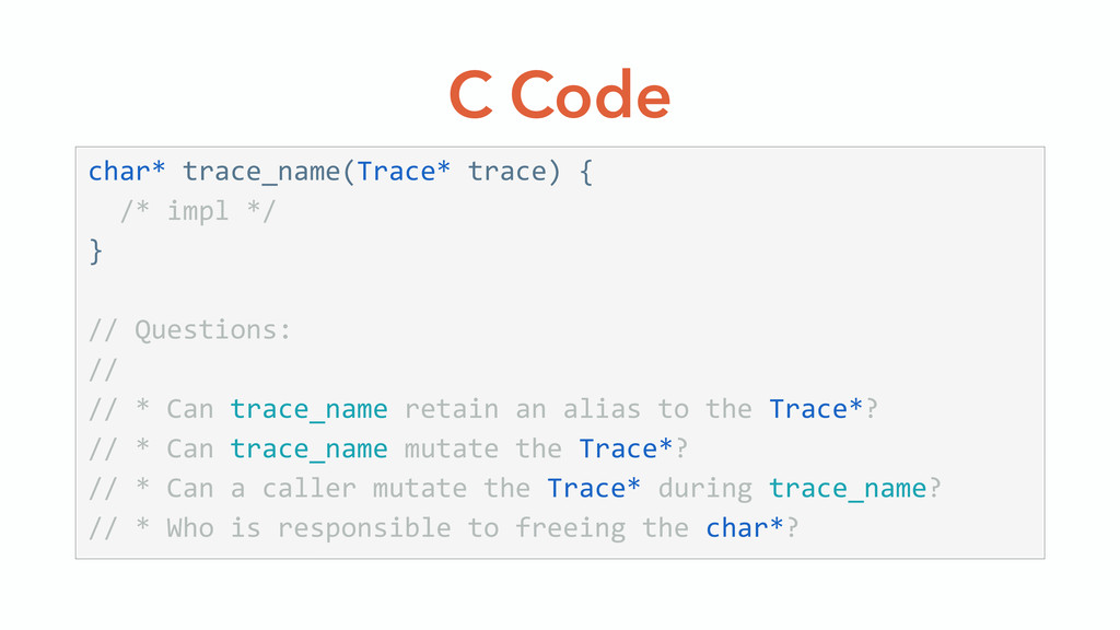 C Code char* trace_name(Trace* trace) {   ...