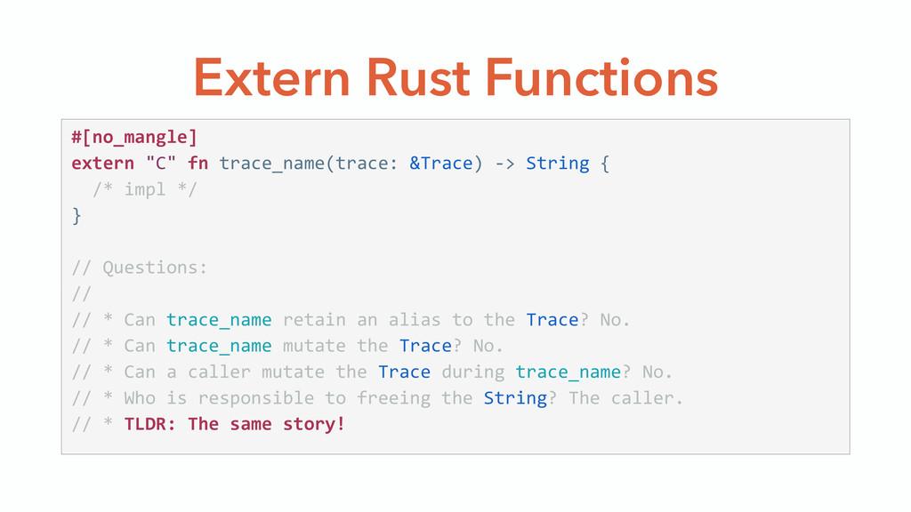 "Extern Rust Functions #[no_mangle]  extern ""C..."