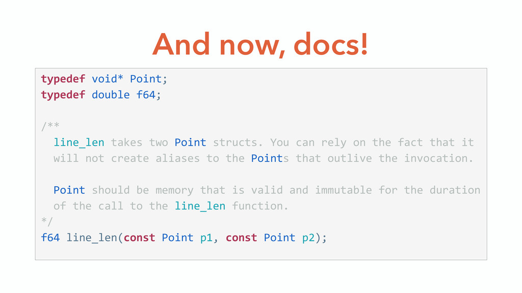 And now, docs! typedef void* Point;  typedef...