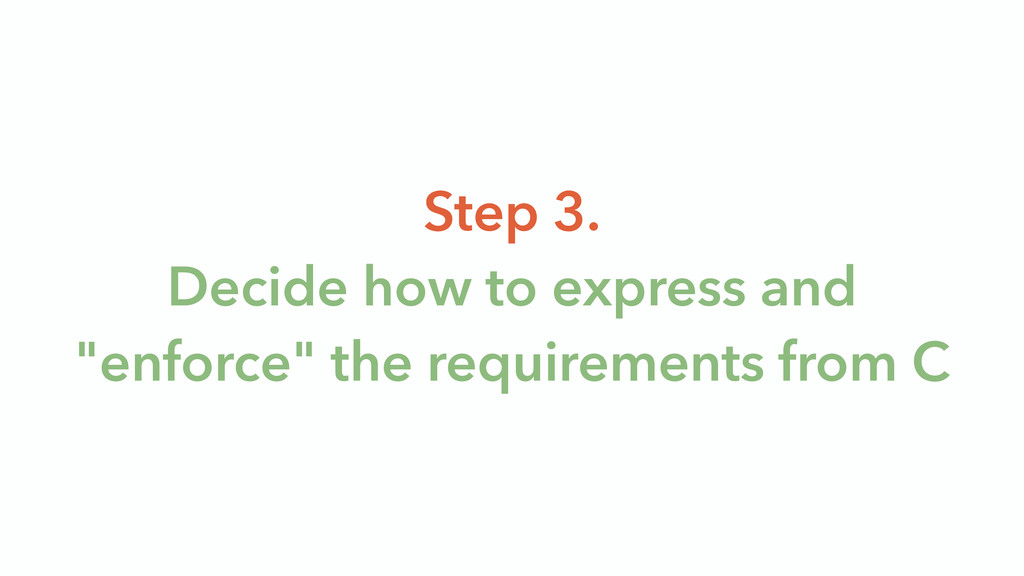 """Step 3. Decide how to express and """"enforce"""" th..."""