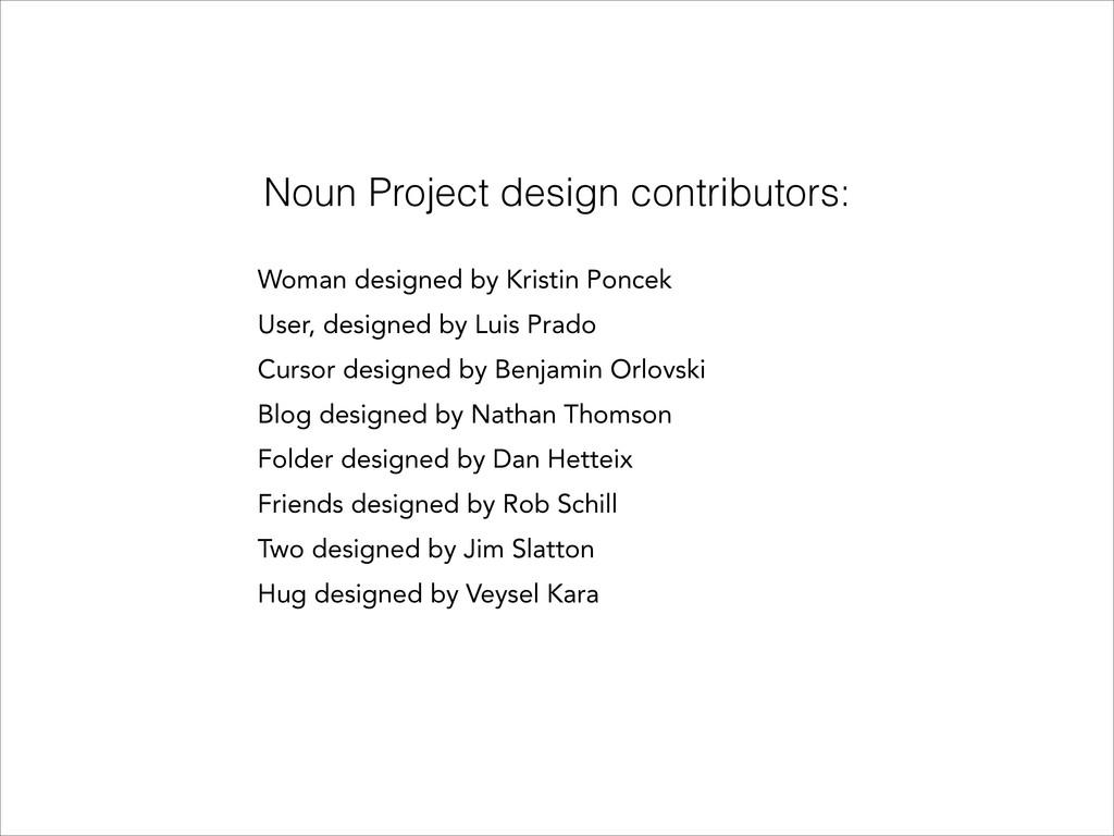 Noun Project design contributors: ! Woman desig...