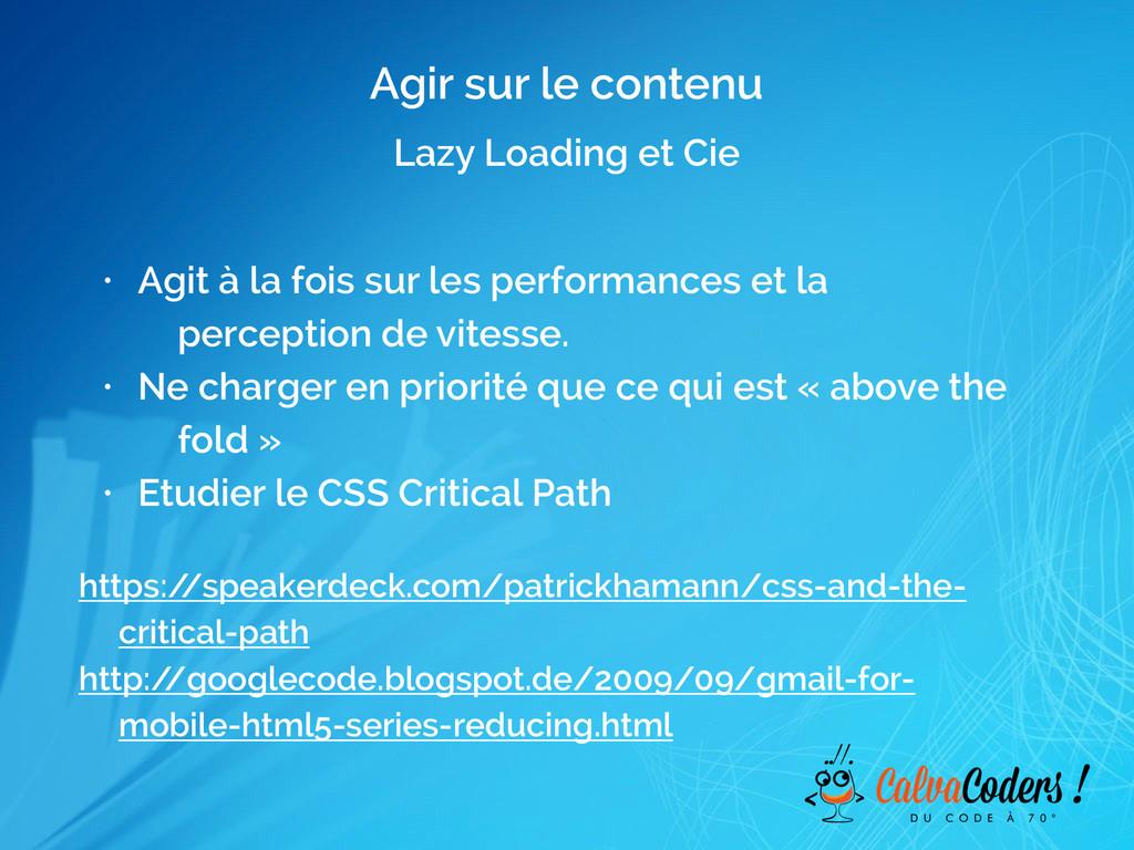 Agir sur le contenu Lazy Loading et Cie • Agit ...
