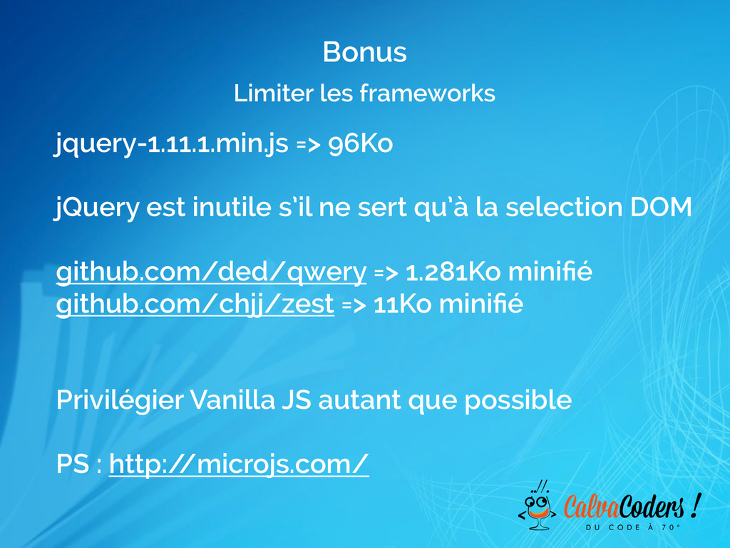 Limiter les frameworks Bonus jquery-1.11.1.min....