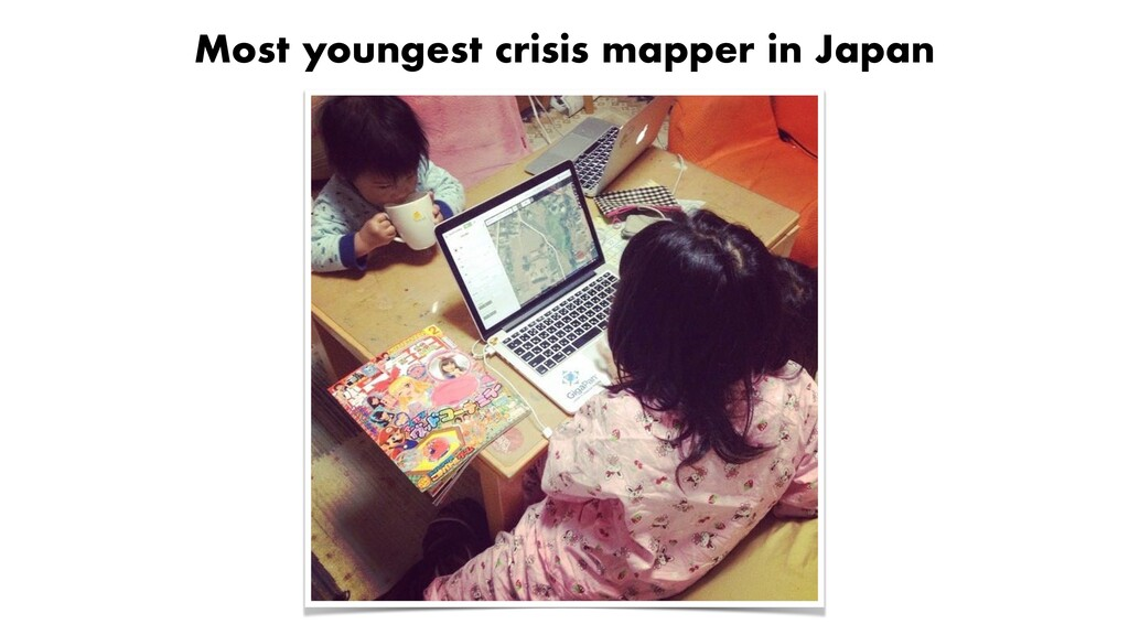 Most youngest crisis mapper in Japan