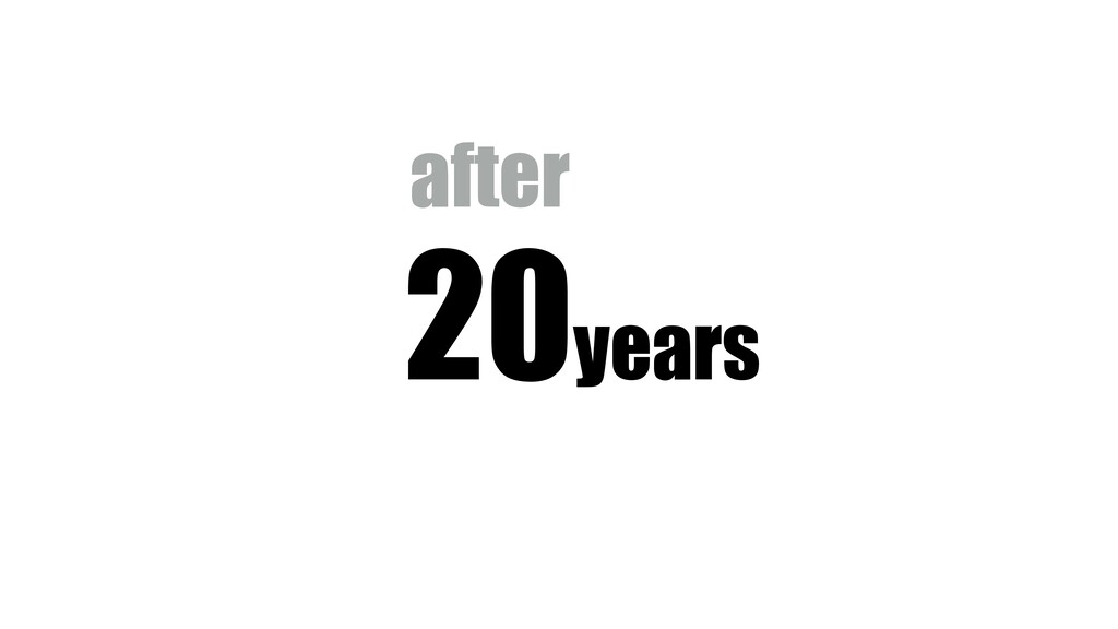 20years after