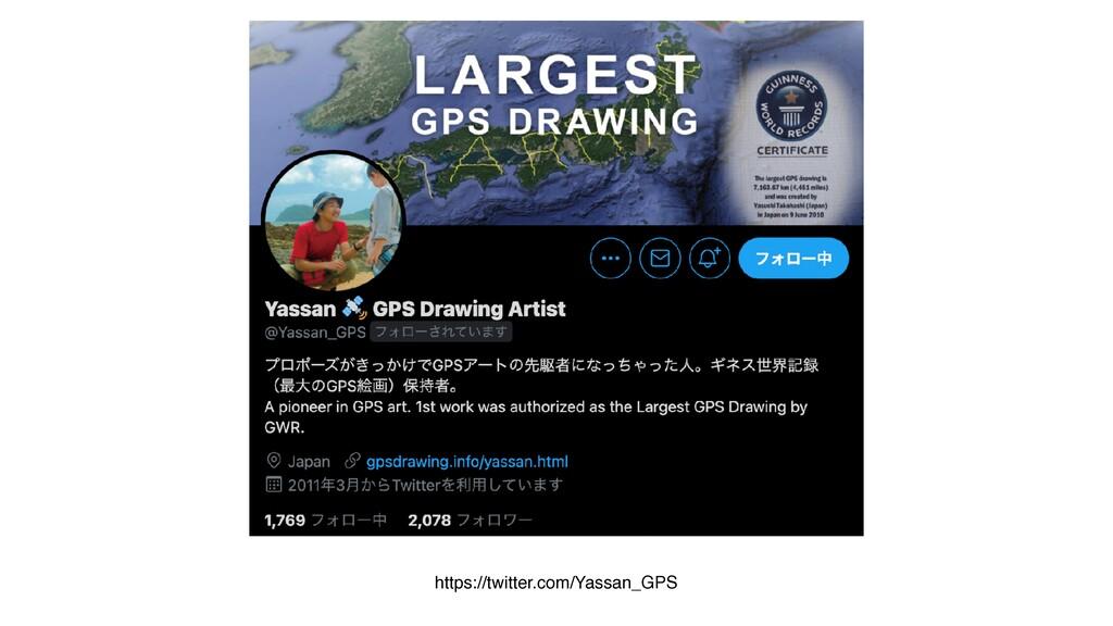 https://twitter.com/Yassan_GPS