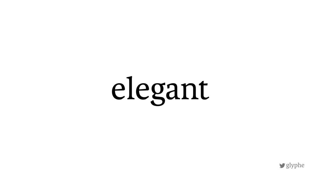 glyphe elegant