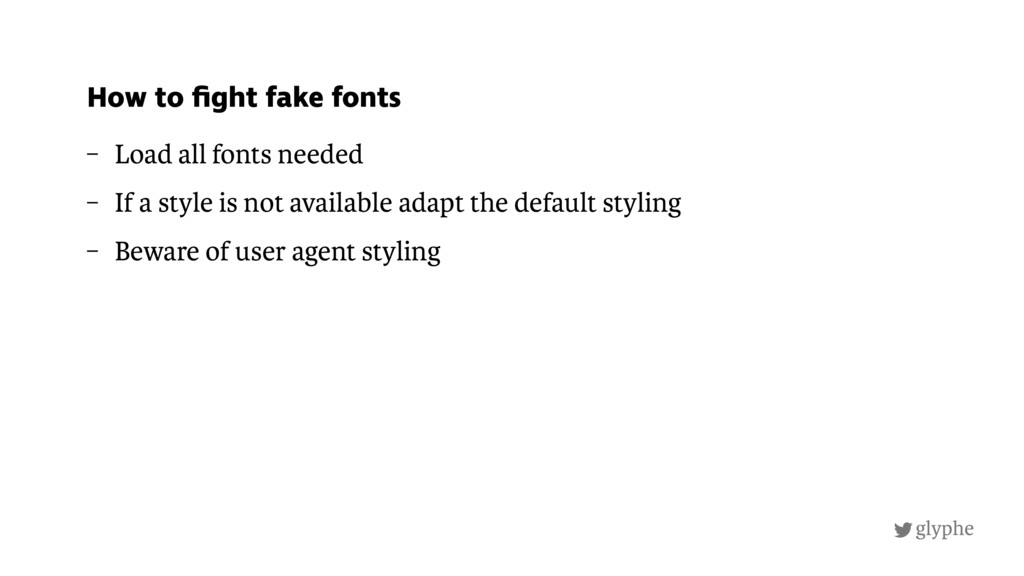 glyphe – Load all fonts needed – If a style is ...