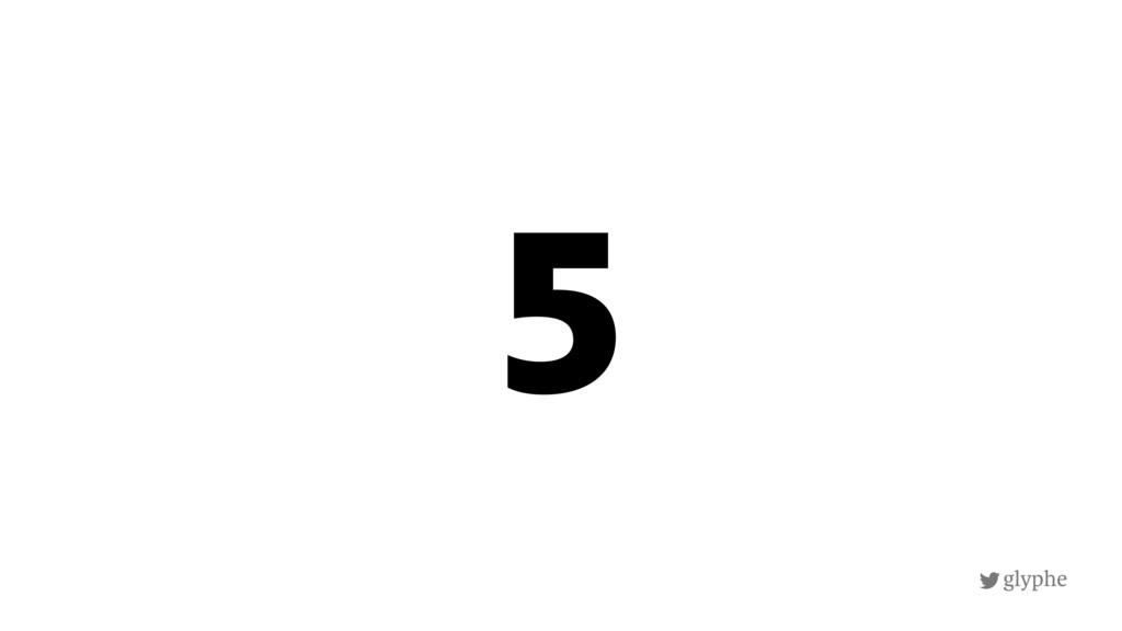 glyphe 5