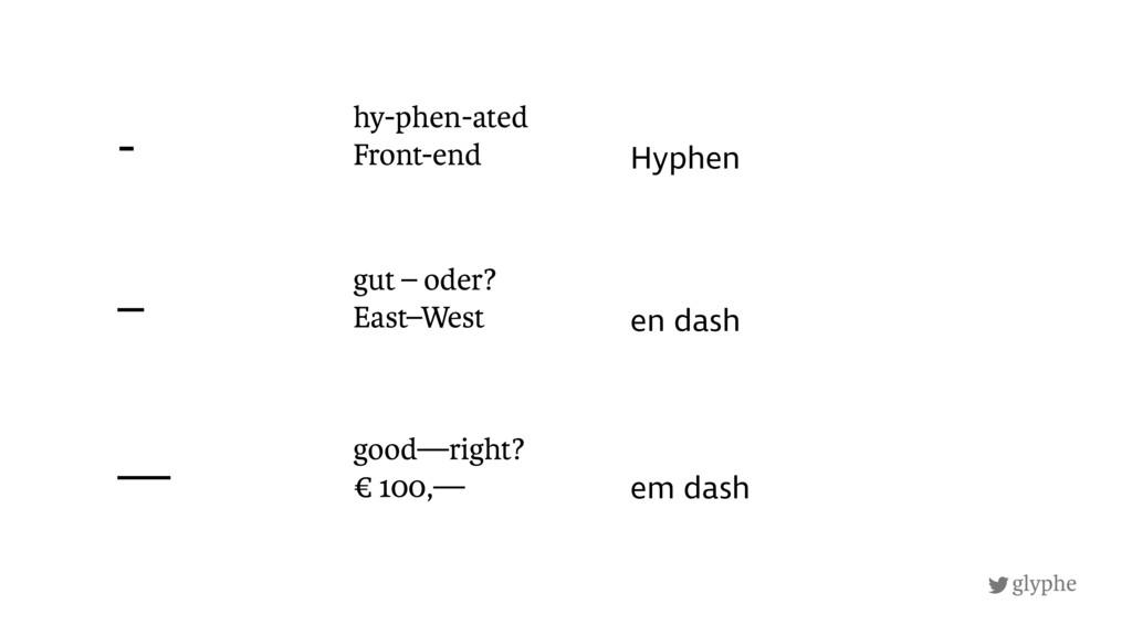 glyphe en dash — hy-phen-ated Front-end gut – ...