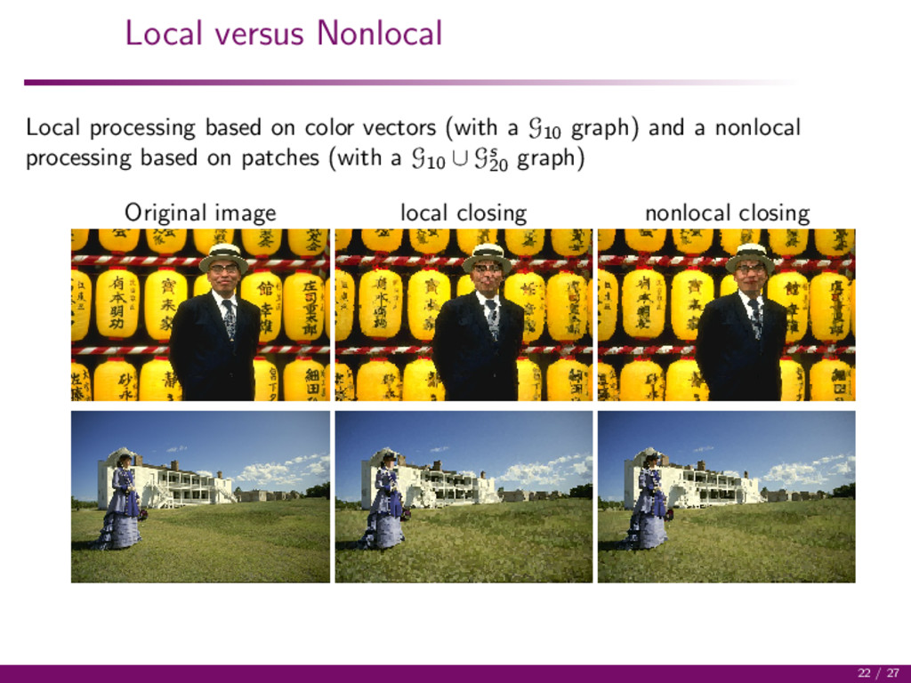 Local versus Nonlocal Local processing based on...