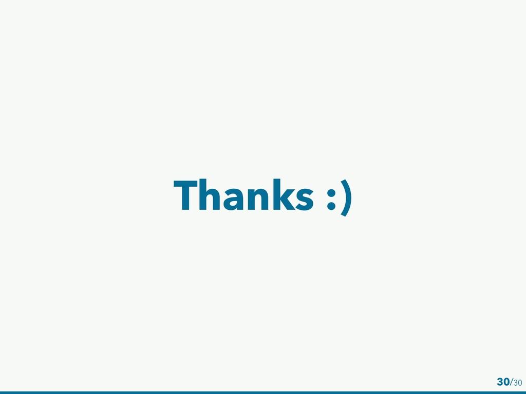Thanks :) 30/30