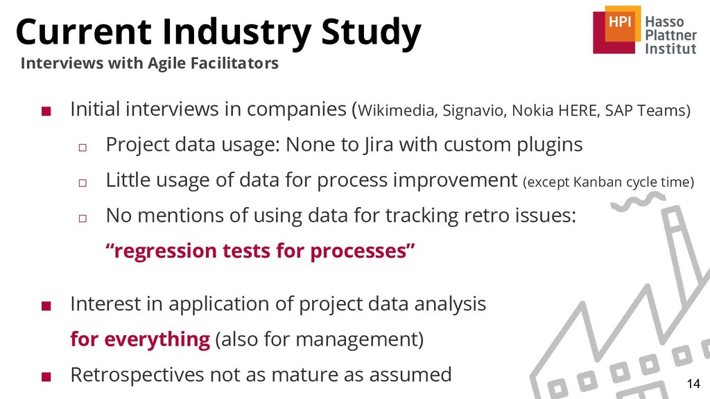 Current Industry Study 14 Interviews with Agile...