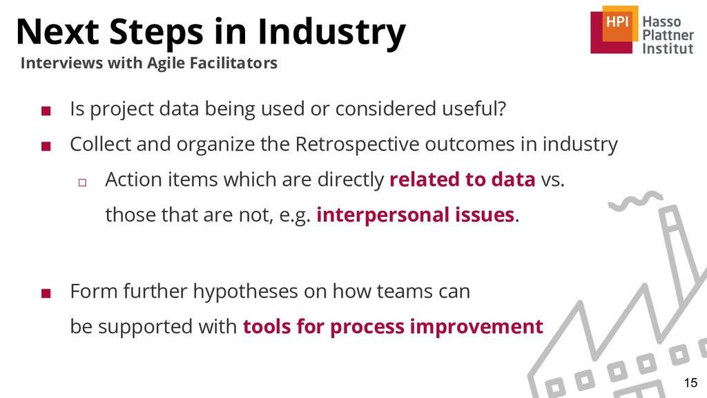 Next Steps in Industry 15 Interviews with Agile...
