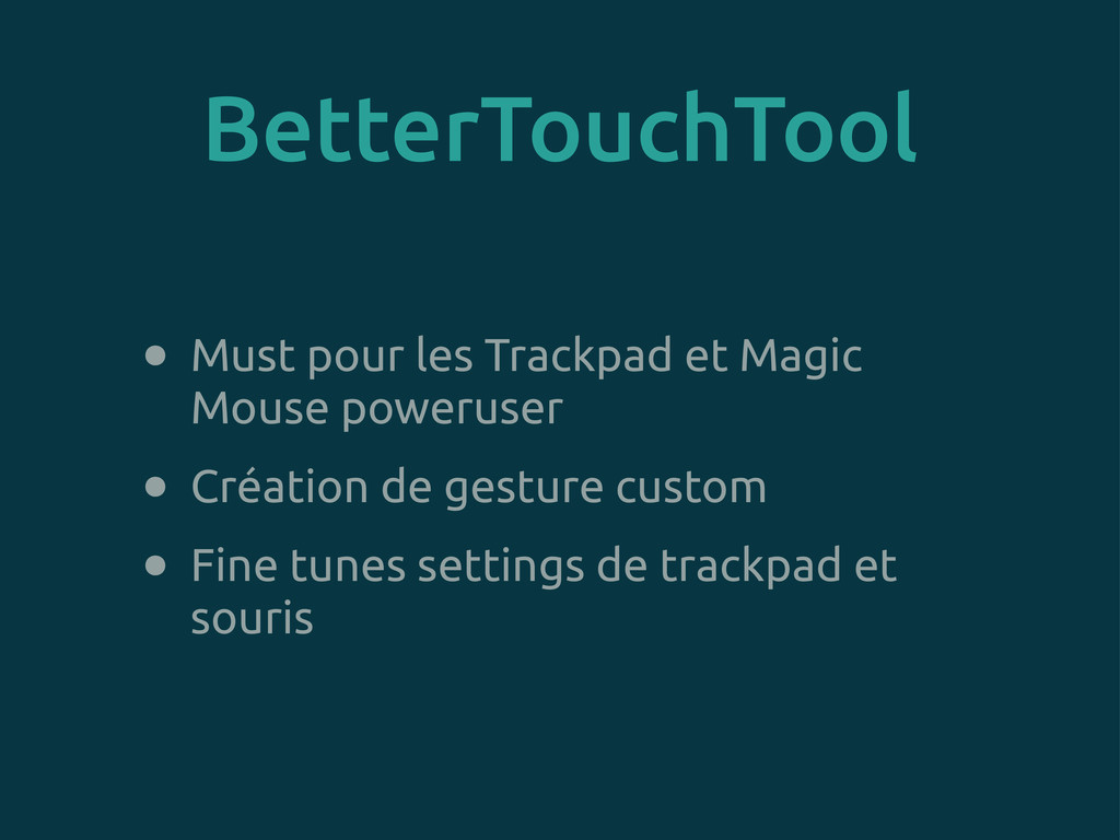 BetterTouchTool • Must pour les Trackpad et Mag...