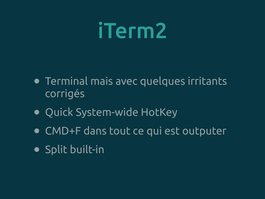 iTerm2 • Terminal mais avec quelques irritants ...