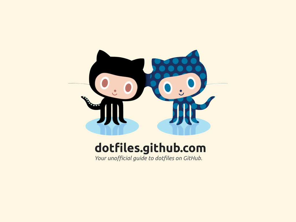 """dot!les.github.com Your uno!cial guide to dot""""l..."""