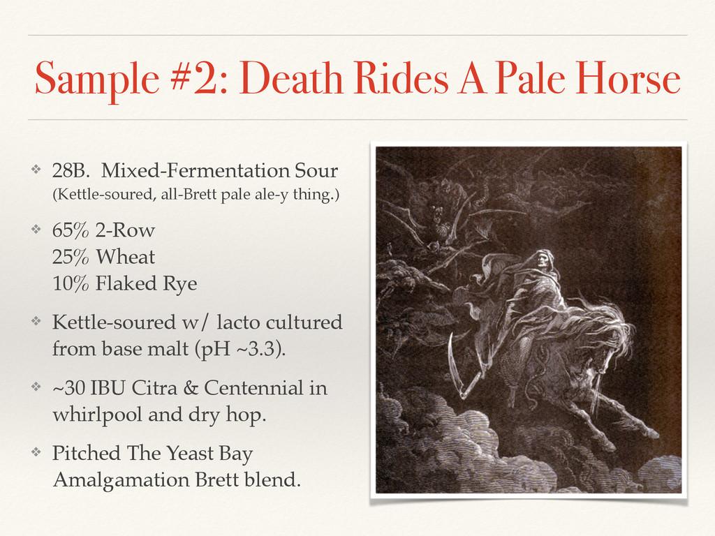 Sample #2: Death Rides A Pale Horse ❖ 28B. Mixe...