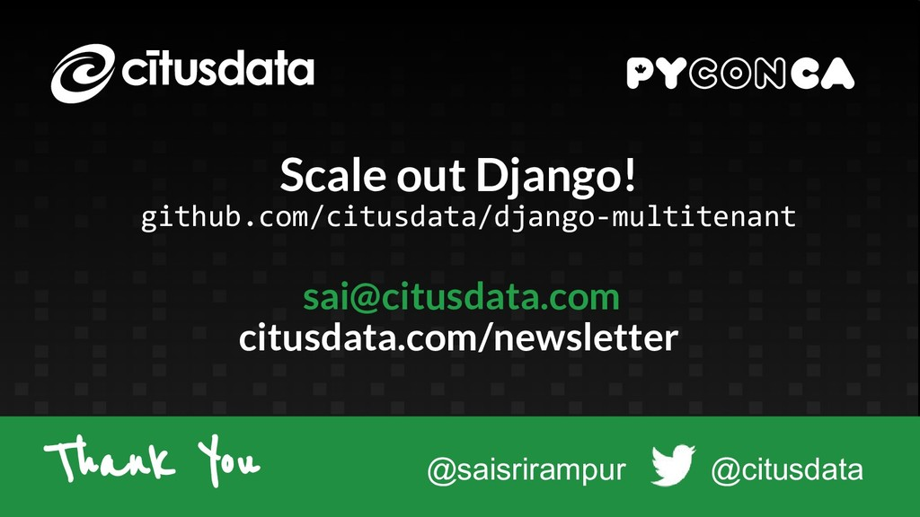 Scale out Django! github.com/citusdata/django-m...