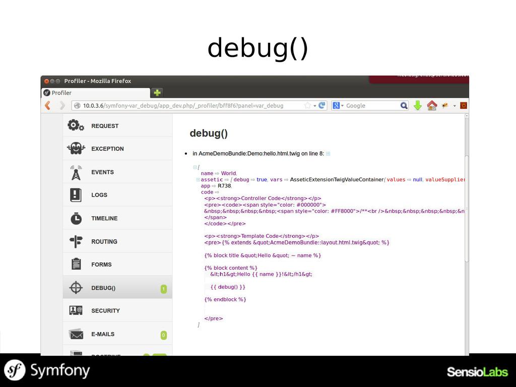 debug()