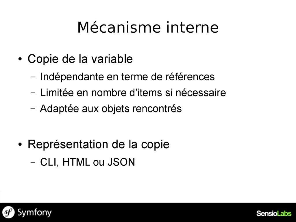Mécanisme interne ● Copie de la variable – Indé...