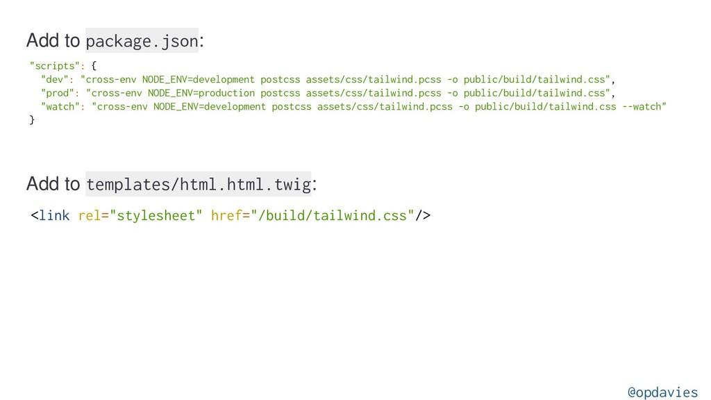 """Add to package.json: """"scripts"""": { """"dev"""": """"cross..."""