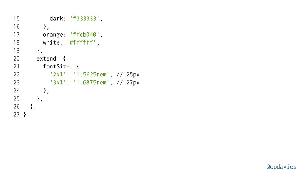 15 dark: '#333333', 16 }, 17 orange: '#fcb040',...