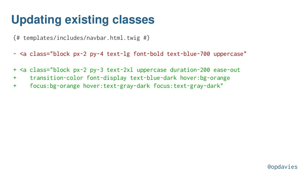 Updating existing classes {# templates/includes...