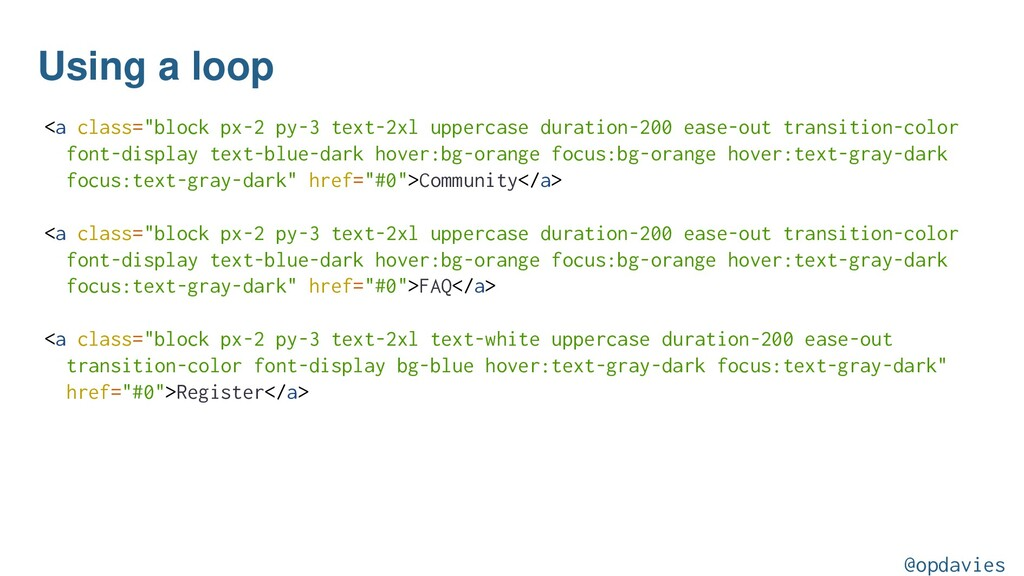 "Using a loop <a class=""block px-2 py-3 text-2xl..."
