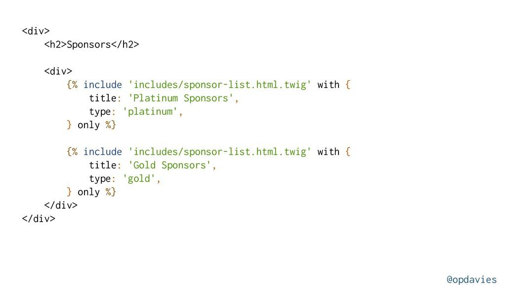 <div> <h2>Sponsors</h2> <div> {% include 'inclu...
