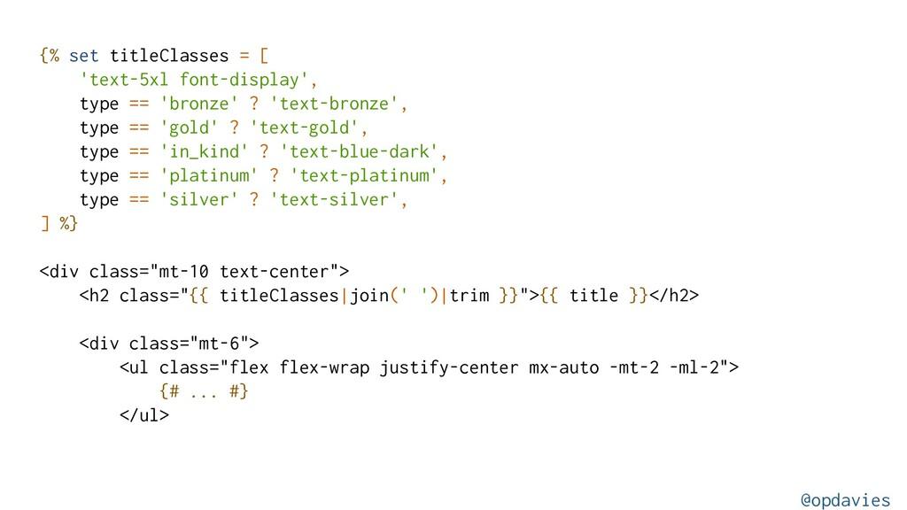 {% set titleClasses = [ 'text-5xl font-display'...