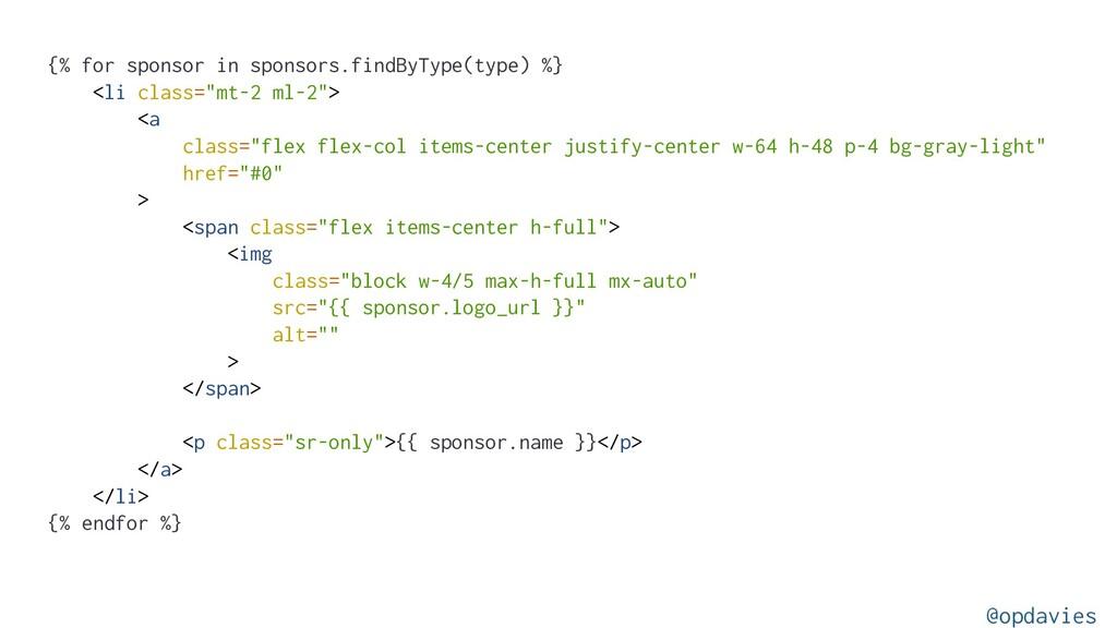 {% for sponsor in sponsors.findByType(type) %} ...